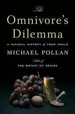 The Omnivore's Dilemma: A Natural History of Four Meals by Michael Pollan (Hardback, 2006)
