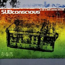 SUBCONSCIOUS - A SUB A DELIC JOURNEY INTO DUB - 14 TITRES - CD NEUF NEW NEU