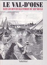 LE VAL D'OISE DANS LES REVUES ILLUSTREES DU XIXe SIECLE Solange CONTOUR