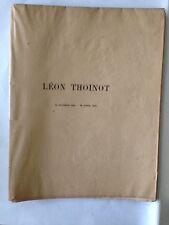 LE PROFESSEUR LEON THOINOT  13 OCTOBRE 1858 AVRIL 1915