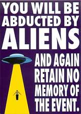 You Will be Abducted by Aliens and Retain No Memory UFO Alien Abduction Postcard
