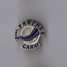 Pin's Golf / 2ème trophée Carat