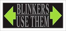 Blinkers Use Them Vinyl Car Door Window Bumper Sticker Decal Waterproof