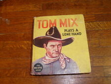 vintage BIG LITTLE BOOK: TOM MIX PLAYS A LONE HAND