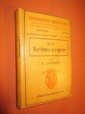 Collection Encyclopédie Scientifique, 1914.- Les machines à vapeur.