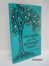 Secrets of the Blessed Man by Paul Tassell