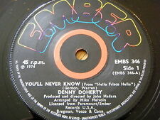 """DENNY DOHERTY - YOU'LL NEVER KNOW  7"""" VINYL"""