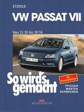 VW Passat B7, Reparaturanleitung So wirds gemacht/Etzold Reparatur-Buch/Handbuch