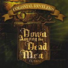 Colonial Revelers - Down Among the Dead Men [New CD]