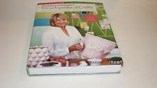 Martha Stewart's Encyclopedia of Crafts : An A-to-Z Guide with Detailed Instruct
