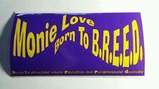 MONIE LOVE BORN TO BREED B.R.E.E.D. BUILD RELATIONSHIPS EDUCATION ENLIGH STICKER
