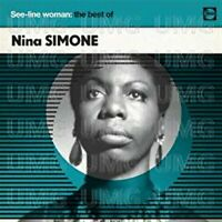 Nina Simone - See-Line Woman: The Best Of Nina Simone [CD]