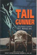 Tail Gunner, Squadron leader, R.C. Rivaz DFC