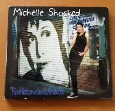 To Heaven U Ride by Michelle Shocked (CD, Mighty Sound 2007) live recording