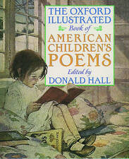 Oxford Chilodren's Book of Great American Poems by Hall (Paperback, 2001)