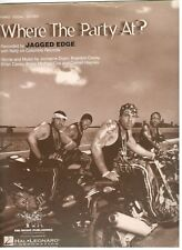 JAGGED EDGE-WHERE THE PARTY AT? SHEET MUSIC-PIANO/VOCAL/GUITAR-BRAND NEW ON SALE