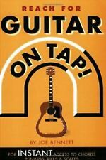 Reach For Guitar On Tap Joe Bennett Chords Tunings Riffs Scales Tutor Book S143