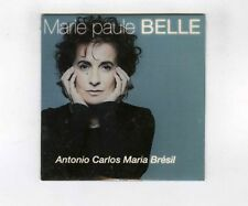 CD SINGLE PROMO (NEUF) MARIE PAULE BELLE ANTONIO CARLOS MARIA BRESIL