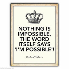 METAL SIGN WALL PLAQUE NOTHING IS IMPOSSIBLE - Audrey Hepburn Quote poster