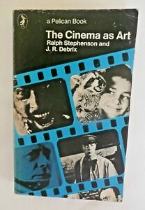 The Cinema As Art - Pelican Paperback - 1976