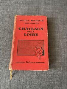 guide michelin régionaux   chateaux de la loire 1932-1933 @ 25€ Envoi Gratuit