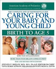 Caring for Your Baby and Young Child, 5th Edition: Birth to Age 5 by American Ac