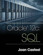 Oracle 12c: SQL by Larbi Oukada, Joan Casteel (Paperback, 2015)