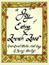 The Joy of Eating French Food: Great French Dishes Made Easy-ExLibrary