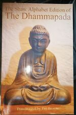 The Shaw Alphabet Edition of the Dhammapada by Tim Browne (English) Paperback Bo