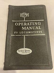EDM Operating Manual F9 Locomotives July 1957 2nd printing