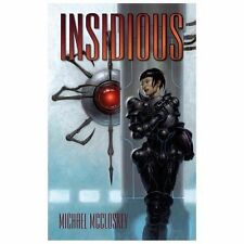 Insidious by Michael McCloskey (2013, Paperback)