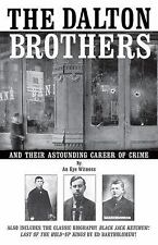 The Dalton Brothers: And Their Astounding Career of Crime-ExLibrary