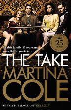 The Take - Martina Cole - Brand New Paperback