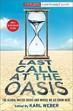 Last Call at the Oasis: The Global Water Crisis and Where We Go from Here (Parti