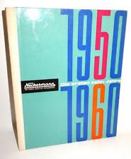 Neckermann Versand K-G, Die ersten zehn Jahre 1950 - 1960 Festschrift Chronik