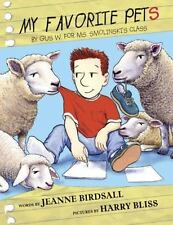 My Favorite Pets Childrens Picture Book by Jeanne Birdsall (2016, Hardcover)