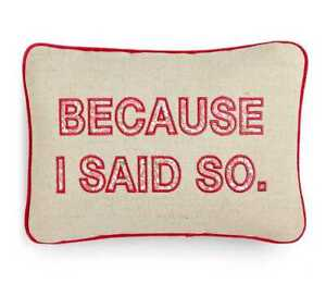 Celebrate Shop 'Because I Said So' Decorative Pillow; Ivory & Pink Floral