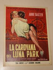 FILM LA CAROVANA DEL LUNA PARK ANNE BAXTER=ANNI '50=PUBBLICITA=ADVERTISING=302