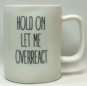 Hold on Let Me Overreact White and Pink Mary Square Coffee Mug Cup