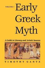 Early Greek Myth: A Guide to Literary and Artistic Sources (Paperback or Softbac