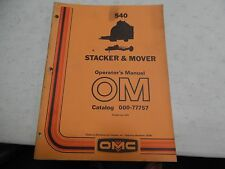 Owatonna 540 Stacker & Mover Operator's Manual