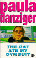 (Good)-The Cat Ate My Gymsuit (Paperback)-Danziger, Paula-0749723262