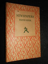 Newspapers by David Keir - 1948-1st - Merlin Books - Press & Publishing History