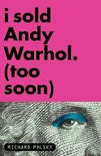 I Sold Andy Warhol (Too Soon)-ExLibrary