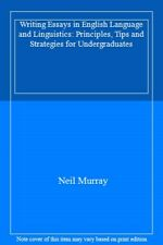 Writing Essays in English Language and Linguistics by Murray, Neil New,,