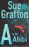 A is for Alibi: A Kinsey Millhone mystery By Sue Grafton