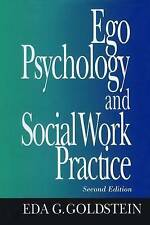 Ego Psychology and Social Work Practice Eda G. Goldstein Hb 1995 2nd edition