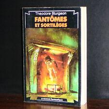 Theodore Sturgeon - Fantômes et Sortilèges / Le Masque fantastique 1978
