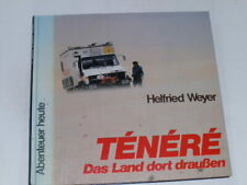 Weyer, Helfried:Ténéré : das Land dort draußen