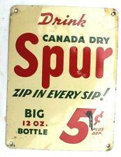 Vtg Canada Dry Spur Big 12oz Botttle 5 Cents Beverage Advertising Metal Sign